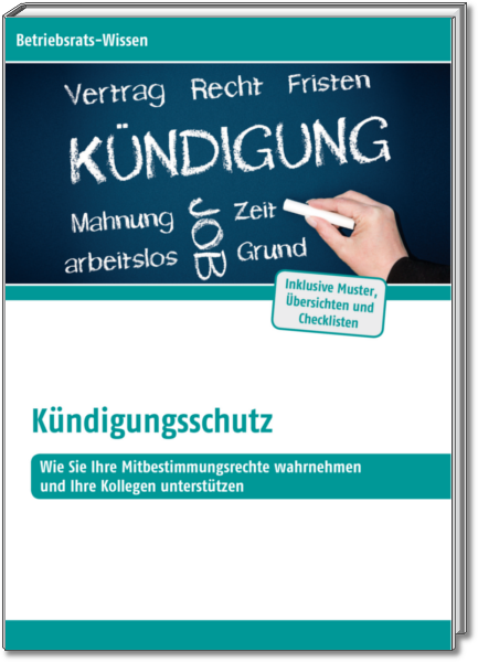 Betriebsratswissen Kündigungsschutz Tkmmedia
